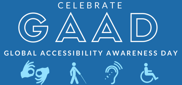 Celebrate GAAD. Global Accessibility Awareness Day. Four icons representing disability.